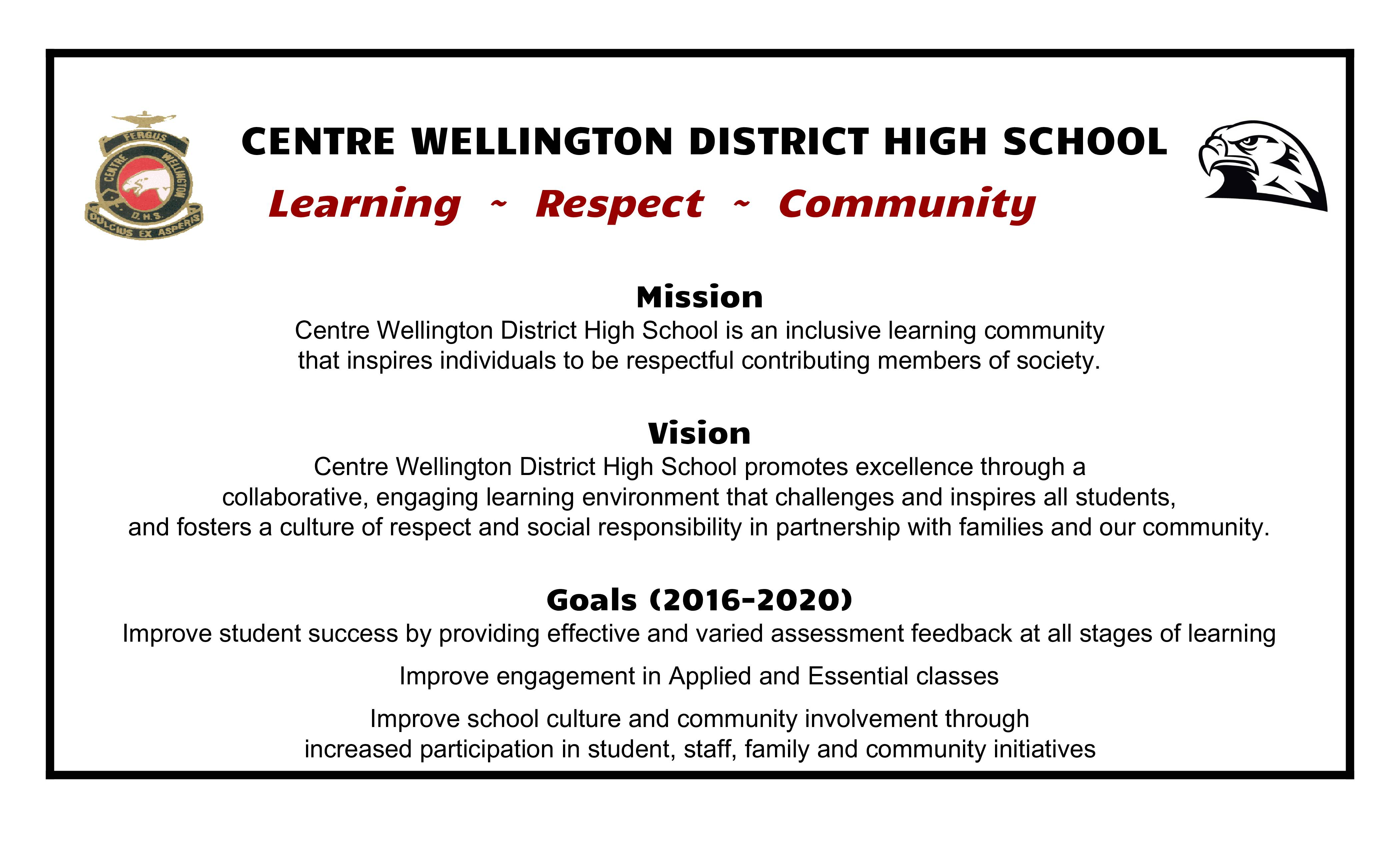 centre wellington district high school cwdhs mission vision goals 2016 2020