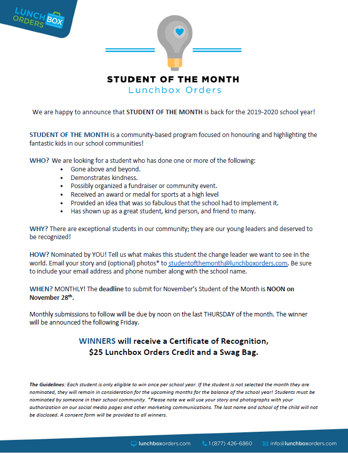 Student Of The Month - Lunchbox is recognizing students who go above and beyond - submissions are made at studentofthemonth@lunchbox.com.