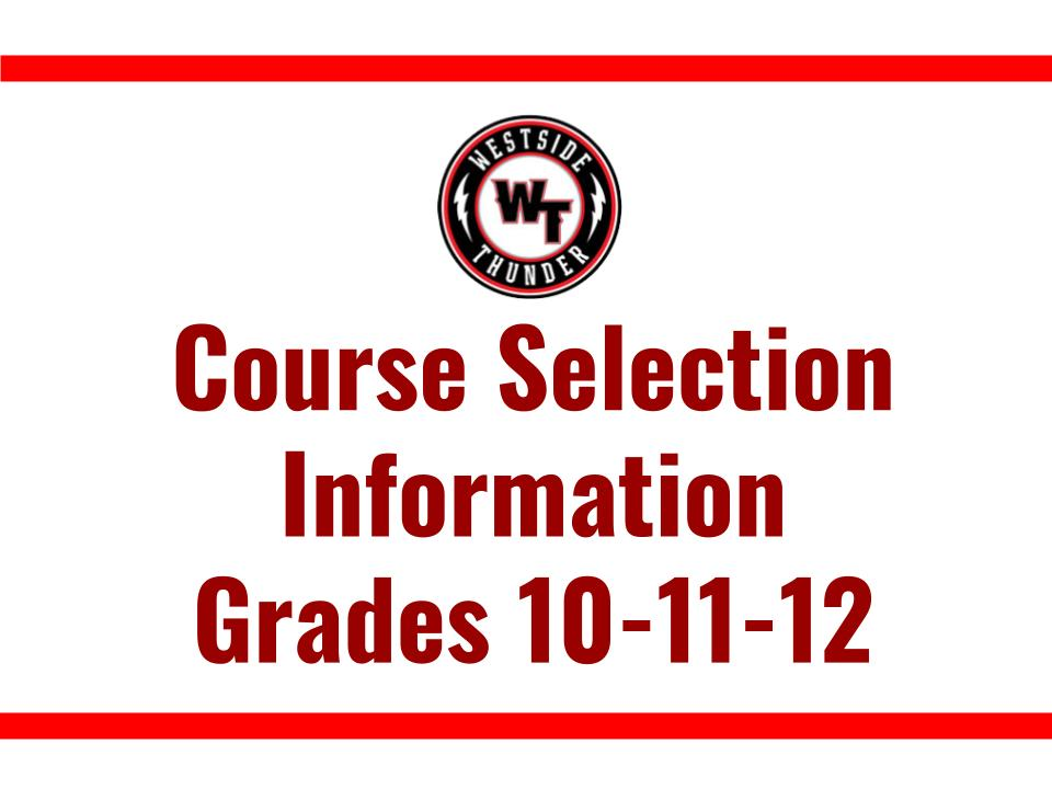 Course Selection Info 10 11 12