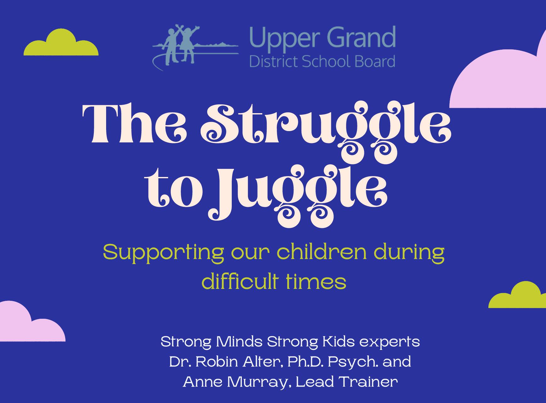 Struggle To Juggle Parent Event